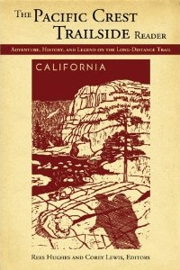 Click here to buy the Pacific Crest Trailside Reader: California and support Wander About!