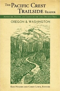 Click here to buy the Pacific Crest Trailside Reader: Oregon and Washington and support Wander About!