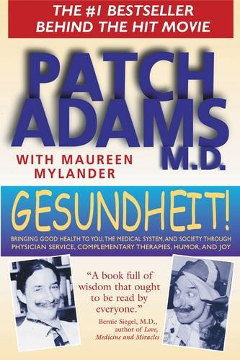 Click here to buy Gesundheit! by Patch Adams at Amazon.com!