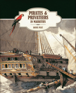 Click here to buy the book Pirates and Privateers by Denis Piat!